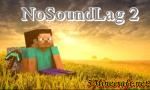 NoSoundLag 2