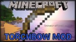 Torchbow-Mod