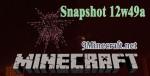 Minecraft-Snapshot-12w49a