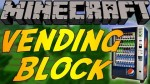 Vending-Block-Mod