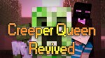 Creeper-Queen-Revived-Mod
