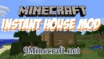Instant-House-Mod