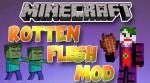 Rotten-Flesh-Mod