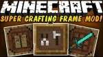 Super-Crafting-Frame