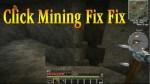 Click-Mining-Fix-Fix-Mod