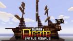 SUPER-Pirate-Battle-Royale