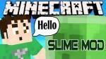 Slime-Mod