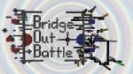 Bridge-Out-Battle-Map
