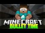Bullet-time-mod