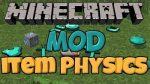 Item-Drop-Physics-Mod