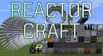 Reactorcraft-mod