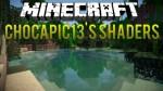 Chocapic13-Shaders-Mod