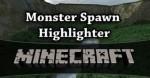 Monster-Spawn-Highlighter-Mod