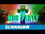 Mob-Party-Mod