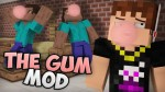 Chewing-Gum-Mod