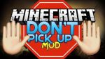 Dont-Pick-Up-Mod