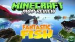Fantastic-Fish-Mod