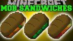 Mob-Sandwiches-Mod