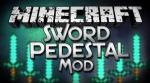Sword-Pedestal-Mod