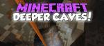 Deeper-Caves-Mod
