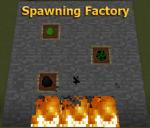 Spawningfactory-mod