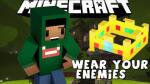 Wear-Your-Enemies-Mod