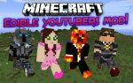 Edible-Youtubers-Mod