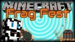 Frag-Fest-Mod