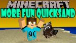 More-Fun-Quicksand-Mod