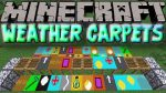 Weather-Carpets-Mod