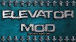 Elevator-Mod