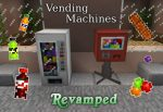 Vending-Machines-Revamped-Mod