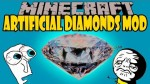 Artificial-Diamonds-Mod