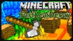 FastLeafDecay-Mod
