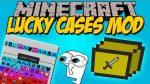 Lucky-Cases-Mod
