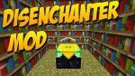Disenchanter-Mod