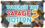 Wheres-the-savage-button-map